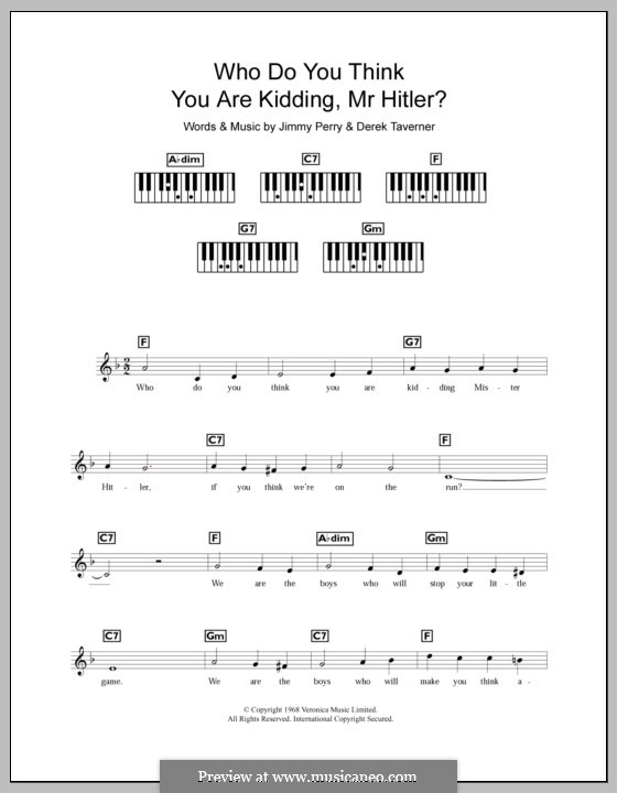 Who Do You Think You Are Kidding, Mr. Hitler? (theme from Dad's Army): For keyboard by Derek Taverner, Jimmy Perry