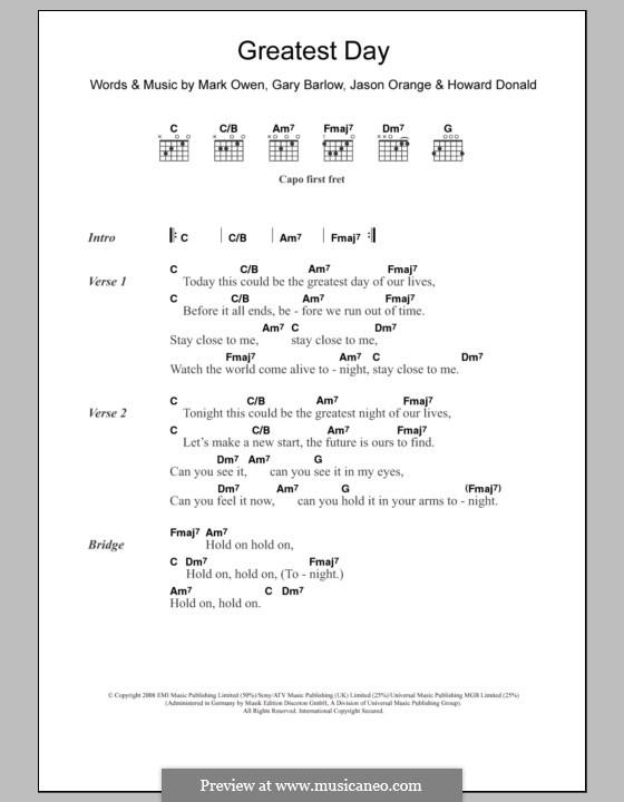 Greatest Day (Take That): Lyrics and chords by Gary Barlow, Howard Donald, Jason Orange, Mark Owen