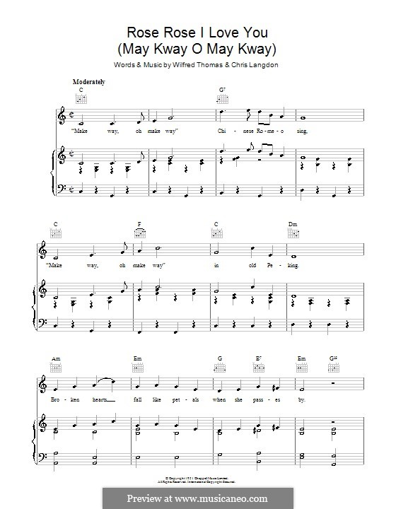Rose Rose I Love You (May Kway O May Kway): For voice and piano (or guitar) by Chris Langdon, Wilfred Thomas