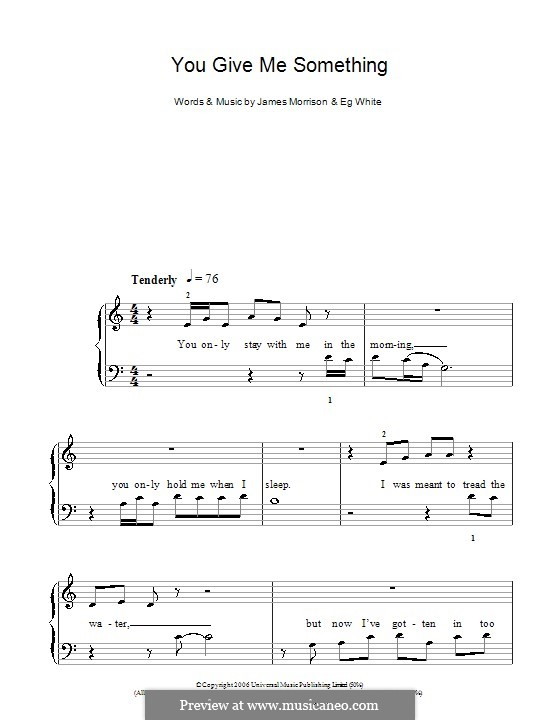 You Give Me Something: For easy piano by Eg White, James Morrison