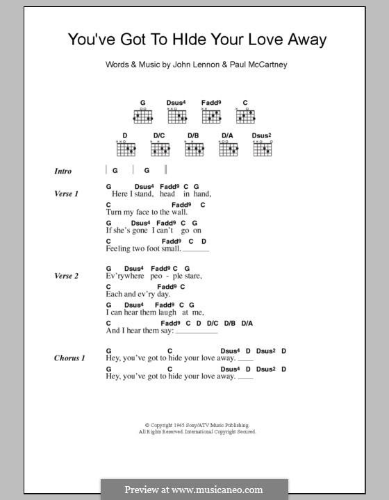 You've Got to Hide Your Love Away (The Beatles): Lyrics and chords by John Lennon, Paul McCartney