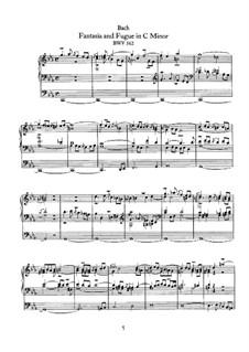 Fantasia and Fugue in C Minor, BWV 562: For organ by Johann Sebastian Bach