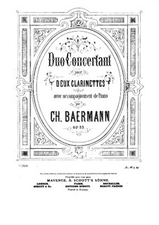 Duo Concertant for Two Clarinets with Piano Accompaniment, Op.33: Full score by Carl Baermann