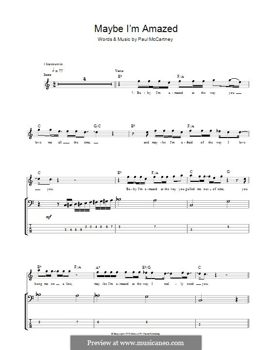 Maybe I'm Amazed: For bass guitar with tabulature by Paul McCartney