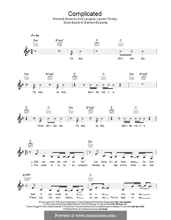 Complicated: Melody line, lrics and chords by Avril Lavigne, Graham Edwards, Lauren Christy, Scott Spock
