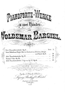 Eight Piano Pieces, Op.41: Complete set by Woldemar Bargiel