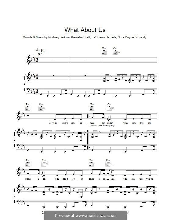 What About Us? (Brandy): For voice and piano by Fred Jerkins III, Kenisha Pratt, LaShawn Daniels, Nora Payne, Rodney Jerkins