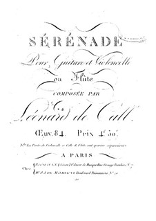 Serenade for Cello (or Flute) and Guitar, Op.84: Guitar part by Leonhard von Call