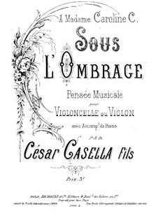 Sous l'Ombrage: Score by Cesar Casella