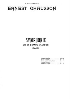 Symphony in B Flat Major, Op.20: Movement I. Arrangement for piano four hands by Ernest Chausson