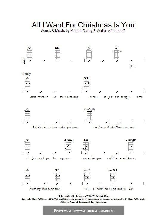 All I Want for Christmas is You, instrumental version: Ukulele with strumming patterns by Mariah Carey, Walter Afanasieff