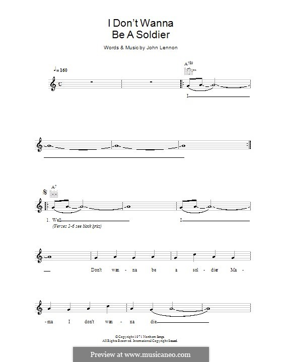 I Don't Wanna Be a Soldier: Melody line, lyrics and chords by John Lennon