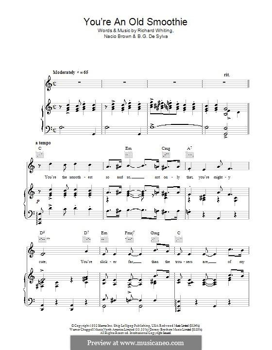 You're an Old Smoothie (Ethel Merman): For voice and piano (or guitar) by Buddy Gard DeSylva, Richard A. Whiting, Nacio Herb Brown