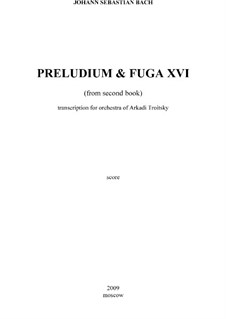 Prelude and Fugue No.16 in G Minor, BWV 885: For symphonic orchestra by Johann Sebastian Bach