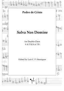 Salva Nos Domine: Salva Nos Domine by Pedro de Cristo