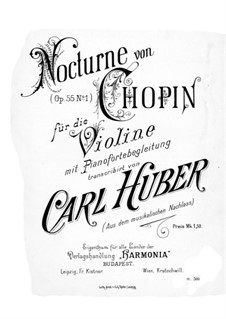 Nocturnes, Op.55: No.1, for violin and piano by Frédéric Chopin