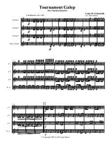 Tournament Galop: For clarinet quartet by Louis Moreau Gottschalk