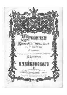 The Slippers, TH 8: Piano-vocal score by Pyotr Tchaikovsky
