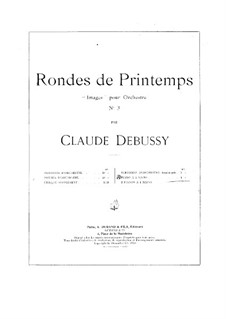 Set III, No.3 Rondes du printemps, L.122: Arrangement for piano four hands by Claude Debussy
