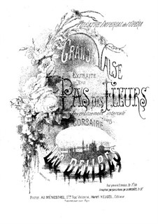 La source, ou Naïla (The Spring): Le pas de fleurs, for Piano by Léo Delibes