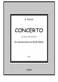 Concerto for piano and orchestra 'In memoriam to Eric Satie': Full score by Peter Petrof