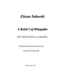 4 Rubai of Khayyam: 4 Rubai of Khayyam by Ehsan Saboohi