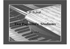 Two Paganini's Studiums for piano: Two Paganini's Studiums for piano by Peter Petrof