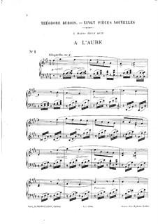 Vingt pièces nouvelles: No.1 A l'aube by Théodore Dubois