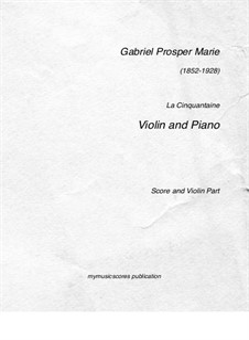 La cinquantaine (The Golden Wedding): For violin and piano by Gabriel Prosper Marie