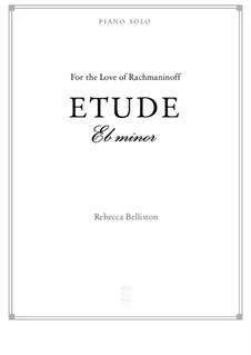 Etude in E flat minor (piano solo): Etude in E flat minor (piano solo) by Rebecca Belliston