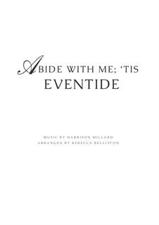 Abide With Me; 'Tis Eventide: For piano solo by Harrison Millard