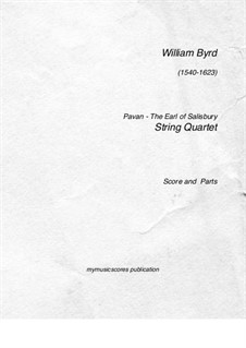 The Earle of Salisbury Pavana: For string quartet by William Byrd