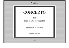 Concerto for piano and orchestra 'In memoriam to Eric Satie': Two piano reduction by Peter Petrof