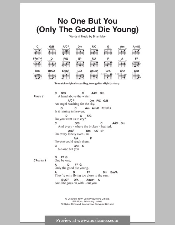 No One But You (Only The Good Die Young): Lyrics and chords by Brian May