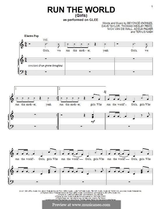Run the World (Girls): For voice and piano or guitar (Glee Cast) by Beyoncé, Adidja Palmer, Dave Taylor, Nick van de Wall, Terius Nash, Diplo