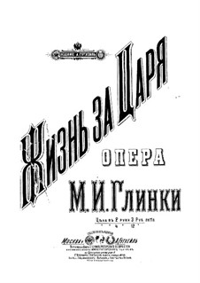 Complete Opera: For soloists, choir and piano by Mikhail Glinka