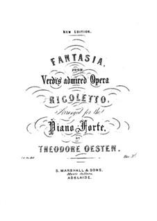 Fantasia on Rigoletto: Fantasia on Rigoletto by Theodore Oesten