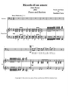 Ricordo di un amore. Slow Bossa ensemble: Transcription for piano and bariton by Santino Cara
