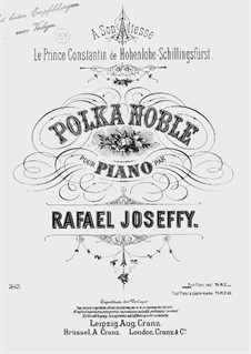 Polka Noble: For a single performer by Rafael Joseffy