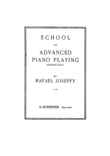 School of Advanced Piano Playing: For a single performer by Rafael Joseffy