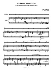 We Praise Thee o God: For trombone and piano by Ernst Heinrich Gebhardt