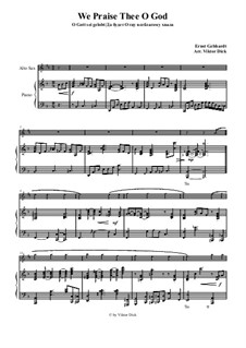 We Praise Thee o God: For alto saxophone and piano by Ernst Heinrich Gebhardt
