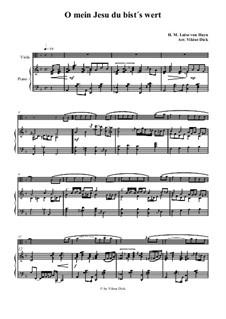 O mein Jesu du bist's wert: For viola and piano by Henriette Maria Luise von Hayn