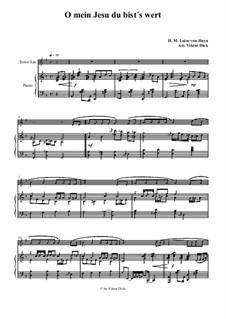 O mein Jesu du bist's wert: For tenor saxophone and piano by Henriette Maria Luise von Hayn