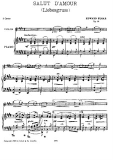 Salut d'amour (Love's Greeting), Op.12: For violin and piano – score, part by Edward Elgar