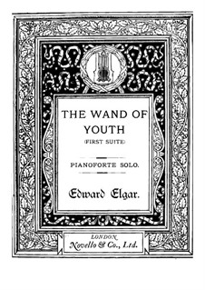 The Wand of Youth. Suite No.1, Op.1a: For piano by Edward Elgar