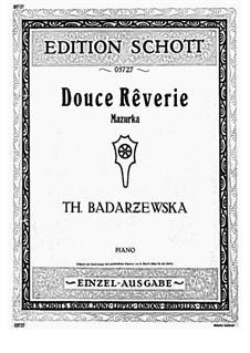 Douce Reverie: For a single performer by Tekla Bądarzewska-Baranowska