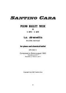 Piano ballet music in 5 acts – complete, CS211: Piano ballet music in 5 acts – complete by Santino Cara