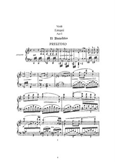 Ernani: Arrangement for soloists, choir and piano by Giuseppe Verdi