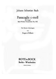 Passacaglia and Fugue in C Minor, BWV 582: Passacaglia. Transcription for piano by Johann Sebastian Bach